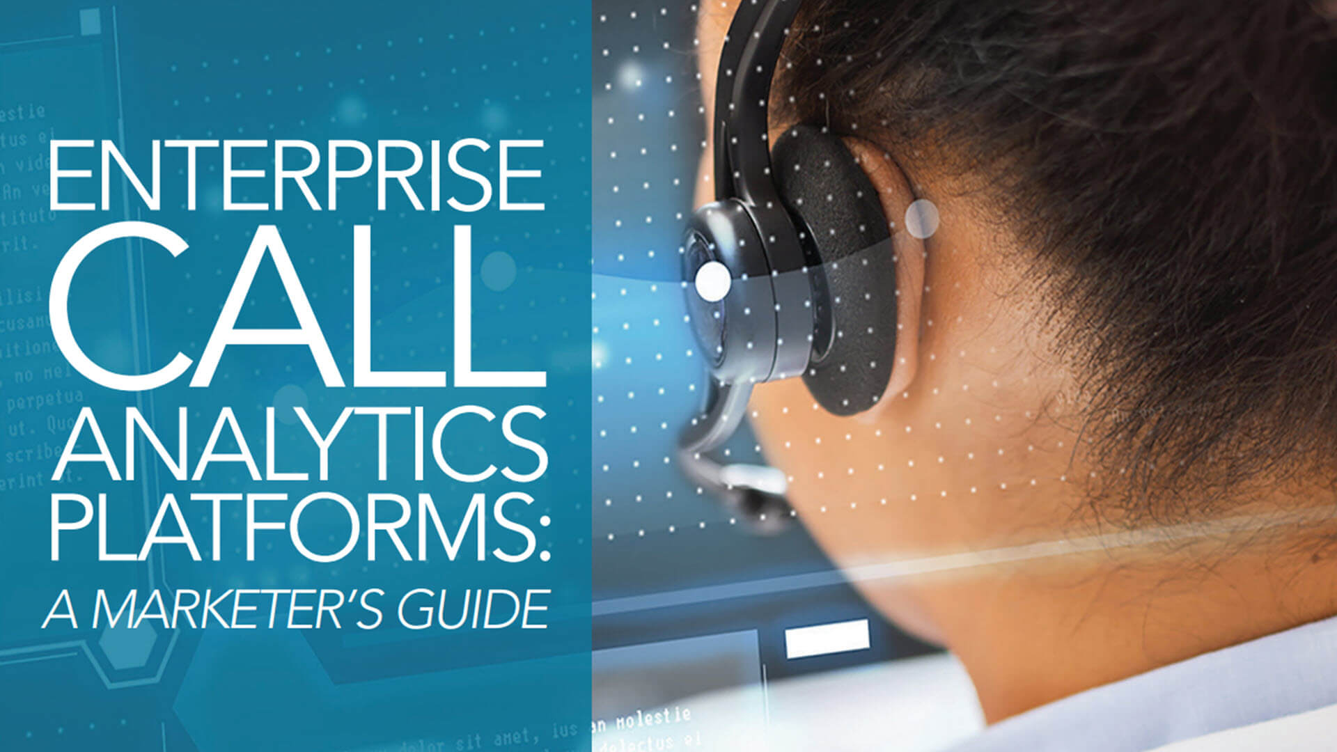 Enterprise Call Analytics Platforms: A Marketer's Guide - updated for 2019!